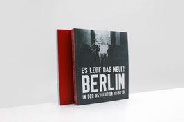 Es lebe das Neue! Berlin in der Revolution 1918/1919