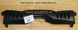 Akkuabdeckung Grill Ninebot Elite