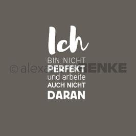 Holz-Typostempel *Ich bin nicht perfekt...*
