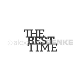 Die *The best time*