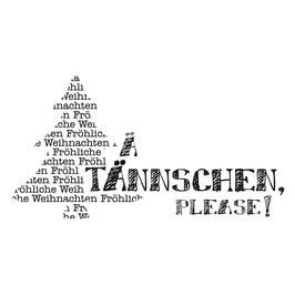 Holz-Stempel *Ä Tännschen Please*