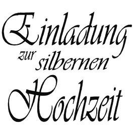 Holz-Stempel *Einladung zur silbernen Hochzeit*!