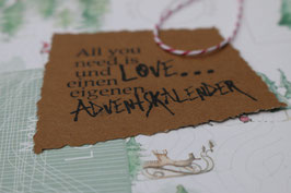 Stempel *All you need is LOVE..... und einen eigenen Adventskalender*