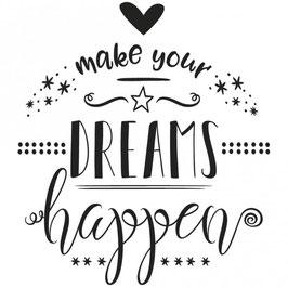 Holz-Stempel *make your DREAMS happen*
