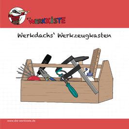 Werkdachs' Werkzeugkasten