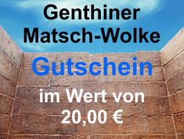 Gutschein Genthiner Matsch-Wolke