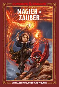 D&D: Magier & Zauber: Ein Leitfaden für junge Abenteurer
