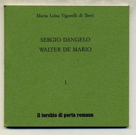 """M. L. Vigorelli """"Sergio Dangelo - Walter De Mario"""""""