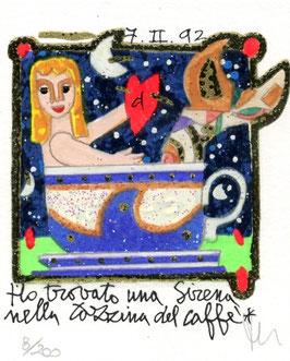 """Francesco Musante """"Ho trovato una sirena nella tazzina di caffè"""" cm 8x10 su cartoncino bianco"""