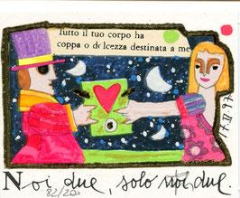 Francesco Musante - Noi due, solo noi due - cm 8x10 bianco