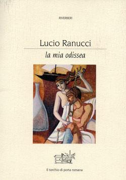 """Lucio Ranucci """"La mia Odissea"""" libro"""