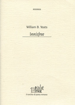 "William B. Yeats ""Innisfree"" con acquaforte di Marco Zambrelli"