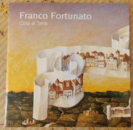 """Franco Fortunato """"Città di terra"""""""
