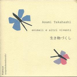 Asami Takahashi - Animali e altri viventi - senryu libro con linoleografia firmata