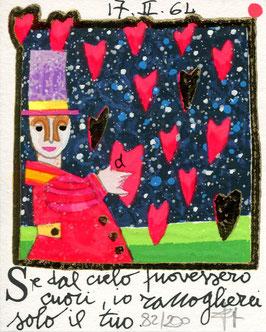 Francesco Musante - Se dal cielo piovessero cuori, io raccoglierei solo il tuo - cm 8x10 bianco