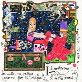 Francesco Musante - Il nostro cuore, la notte, una valigia e partiamo insieme per il viaggio del nostro amore cm 20x20