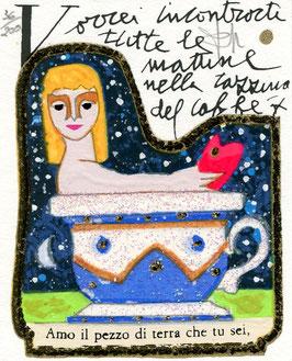 Francesco Musante - Vorrei incontrarti tutte le mattine nella tazzina di caffè, cm 8x10 bianco