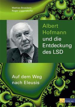 Albert Hoffmann und die Entdeckung des LSD