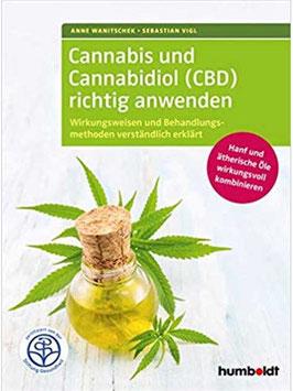 Cannabis und Cannabidiol richtig anwenden