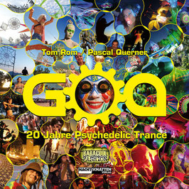 Goa - 20 Jahre Psychedelic Trance