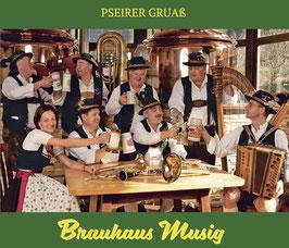 Brauhaus Musig | Pseirer Gruaß
