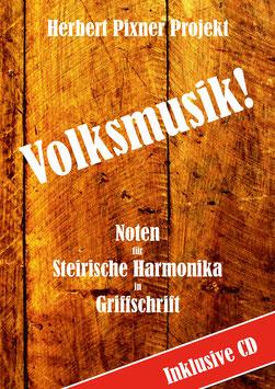 NEU! Volksmusik Griffschrift & CD | Herbert Pixner Projekt