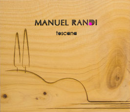 Manuel Randi | toscana (Limitierte & nummerierte Special-Edition)