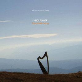 "Heidi Pixner ""Montain Song"" Harfe-Solo [CD]"