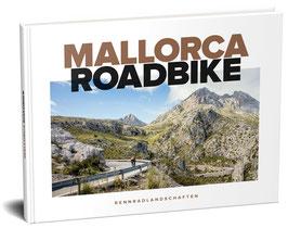 Mallorca Roadbike - Das Buch