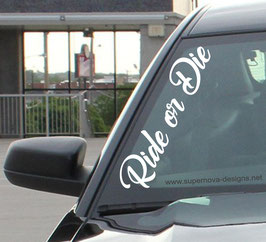 Ride or Die Aufkleber
