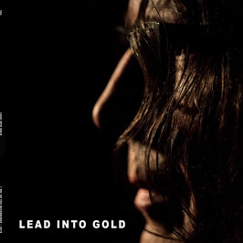 LEAD INTO GOLD