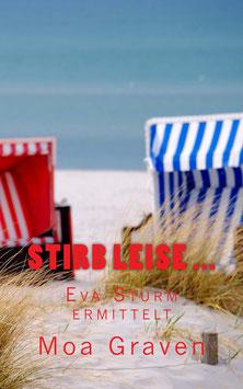 Stirb leise ... Der 10. Fall für Eva Sturm auf Langeoog