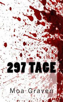297 Tage - Der 10. Fall für Kommissar Guntram