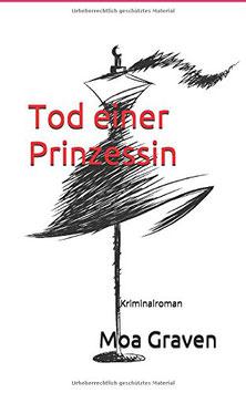 Tod einer Prinzessin - Kommissar Guntram Krimi-Reihe Band 11