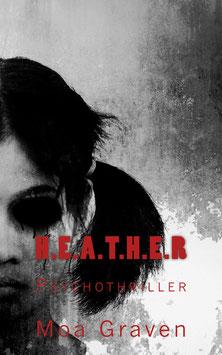 H.E.A.T.H.E.R Psychothriller mit Jan Krömer