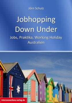 Jobhopping Down Under - Gepäck, Steuernummer, Versicherung, Visum, Wwoof