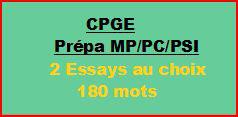 Cours à distance : 2 essays de 180 mots pour CPGE/MP/PC/PSI