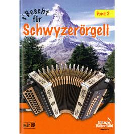 S'Bescht für Schwyzerörgeli Band 2