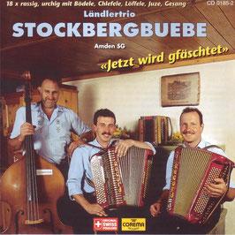 Stockbergbuebe (Jetzt wird gfäschtet)