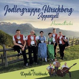 Jodlergruppe Hirschberg (Heemetliebi)