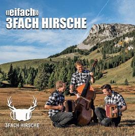 3-Fach Hirsche