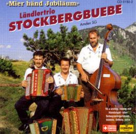 Stockbergbuebe (Miär händ Jubiläum)