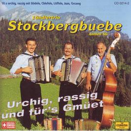 Stockbergbuebe (Urchig, rassig und fürs Gmüet)