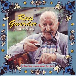 Rees Gwerder (Sisch wes isch)