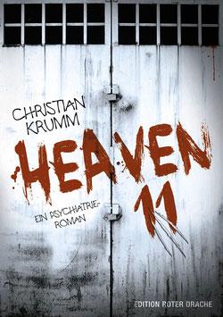Heaven 11. Ein Psychiatrie-Roman