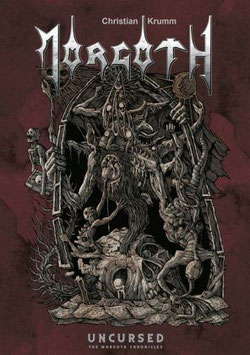 Morgoth - Uncursed. The Morgoth Chronicles