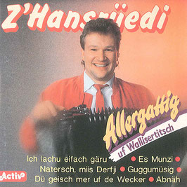 Allergattig uf Wallisertitsch (1992)