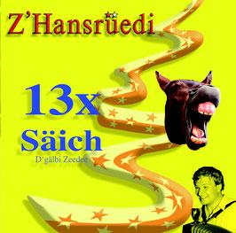 13x Säich  (2019)