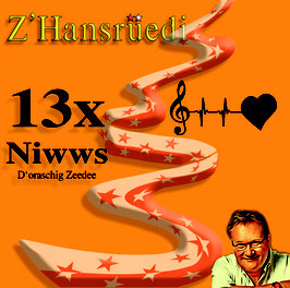 13x Niwws (D'oraaschig Zeedee) 2021