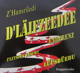 D`Läifzeedee (2010 - Doppel-CD)